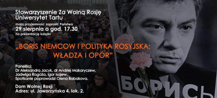 Borys Niemcow i polityka rosyjska: władza i opór
