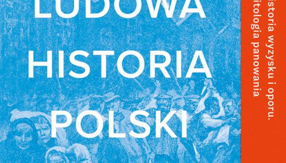 Идеализированный, но требовательный и глупый: как в Польше переосмысляется «народ»